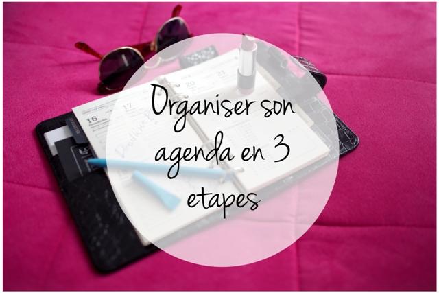 Comment organiser son agenda en 3 étapes simples