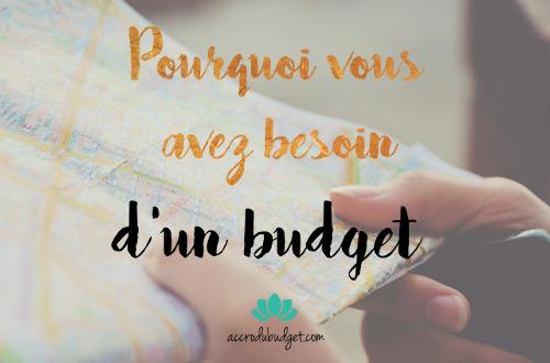 Pourqoi besoin budget