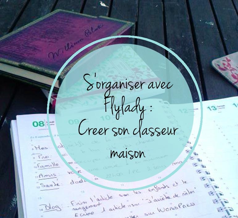 Flylady cr er son classeur maison - Organisation a la maison ...