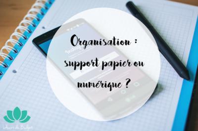 organisation papier ou numérique ?