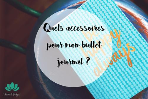 accessoires pour bullet journal
