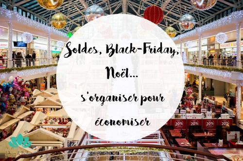 Soldes, Black-Friday, Noël… s'organiser pour vraiment économiser